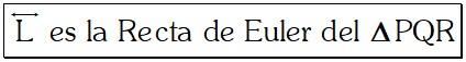 Caracteristicas Propiedad 2 Recta de Euler