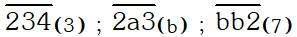 Ejemplo 4 de Sistemas de Numeración