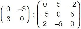 Ejemplo de Matriz Antisimétrica