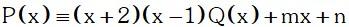 Resolviendo Ejercicio 02 de Divisibilidad de Polinomios